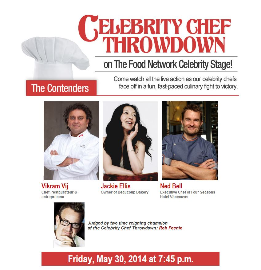 Eat Vancouver 2014 Food Show Celebrity Chef Jackie Ellis Ned Bell Vikram Vij Rob Feenie