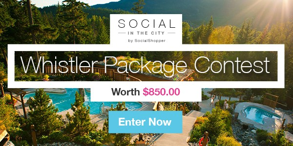 Social in the City Launch Whistler Giveaway