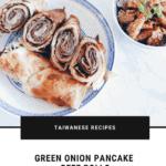 Taiwanese Beef Rolls InstantPot Recipe Pancake Crepes nomss.com food blog