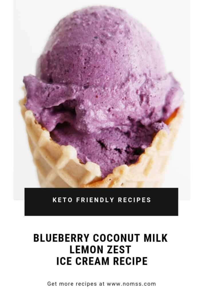 KETO FRIENDLY 3 INGREDIENT ONLY BLUEBERRY COCONUT MILK LEMON ZEST ICE CREAM DAIRY-FREE EGG-FREE NO CHURN NOMSS.COM HEALTHY FOOD RECIPES #BLUEBERRY #ICECREAM #NICECREAM #KETO