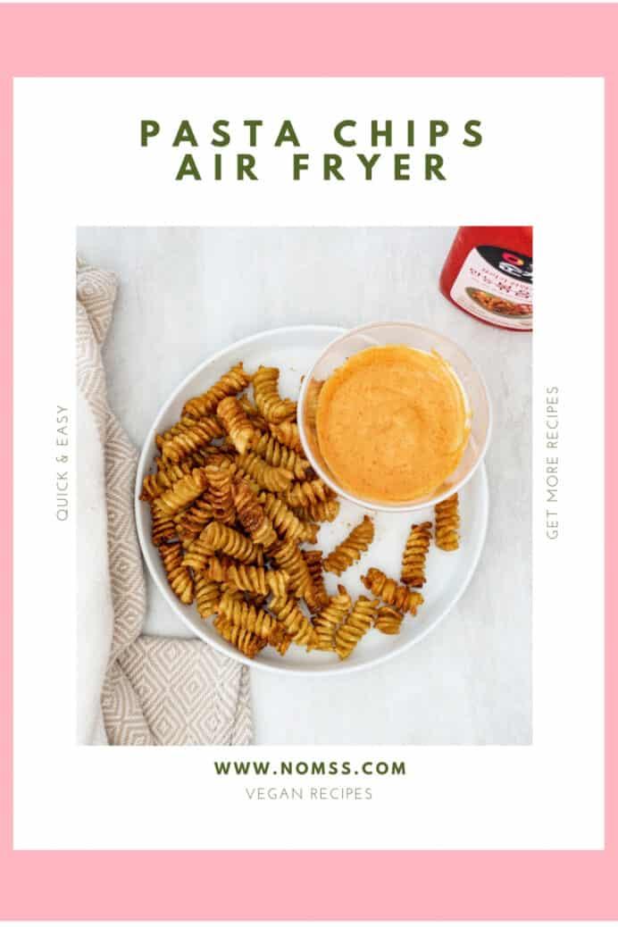 Air Fryer Pasta Chips TikTok Food